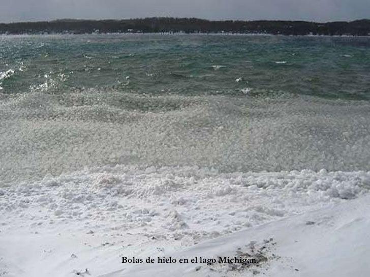 Bolas de hielo en el lago Michigan.