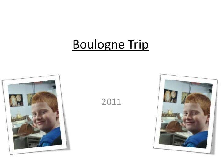 Boulogne Trip<br />2011<br />