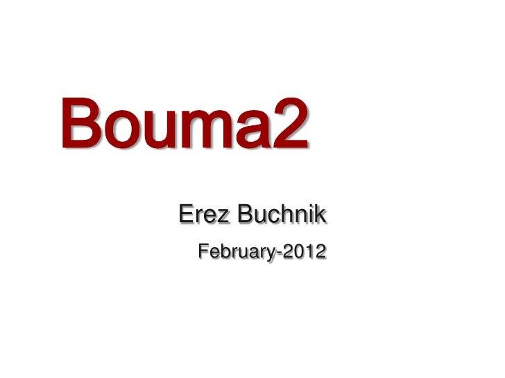 Bouma2  Erez Buchnik   February-2012