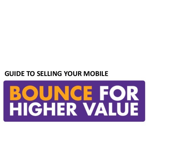 GUIDE TO SELLING YOUR MOBILE