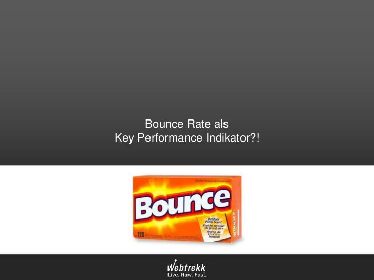 Bounce Rate alsKey Performance Indikator?!