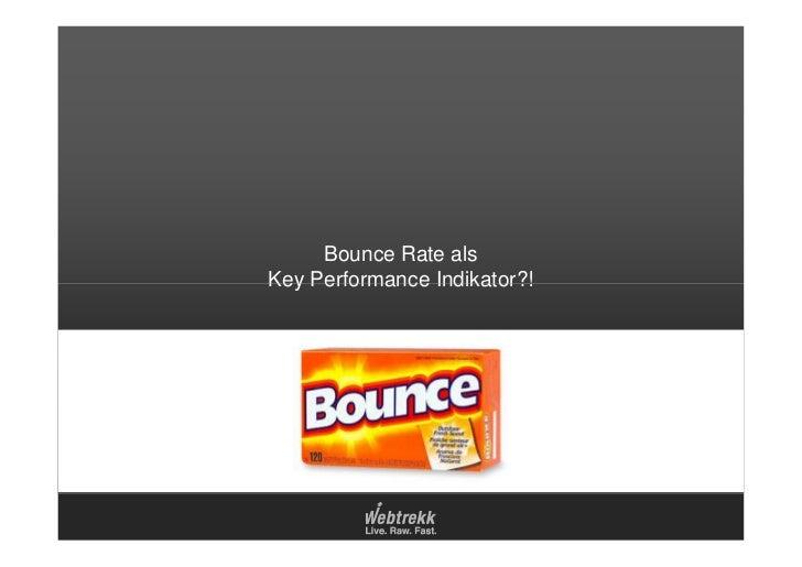 Bounce Rate alsKey Performance Indikator?!