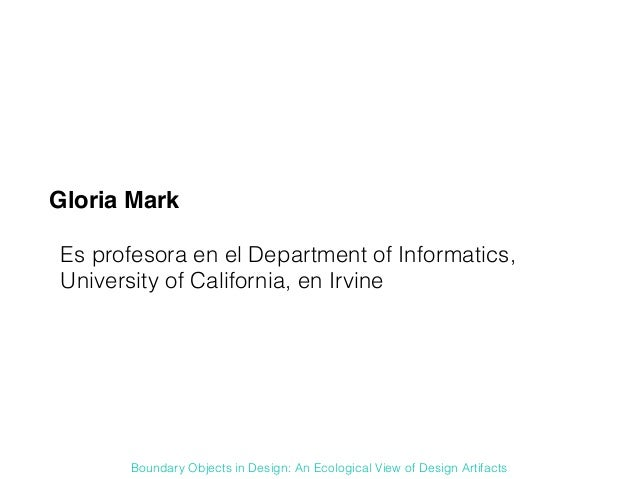 Boundary objects in design: An ecological view of Design Artifacts Slide 3