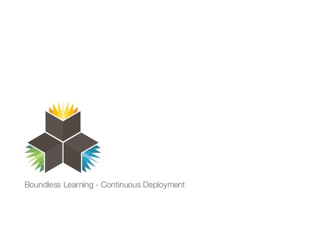 Boundless Learning - Continuous Deployment