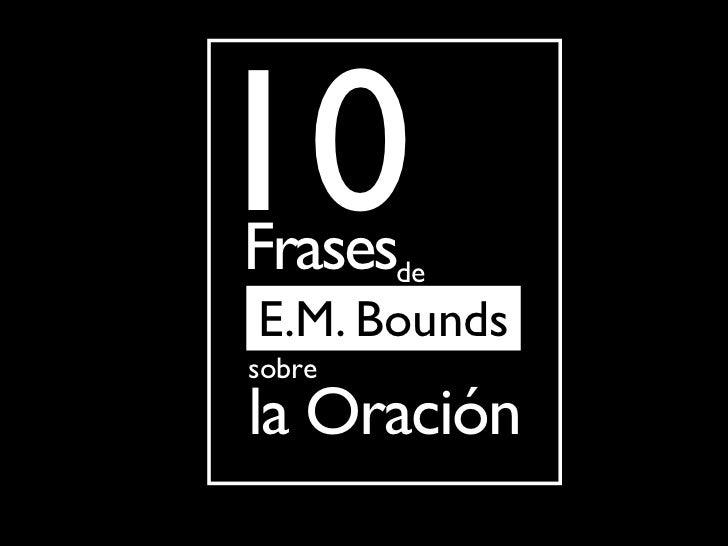 10FrasesdeE.M. Boundssobrela Oración