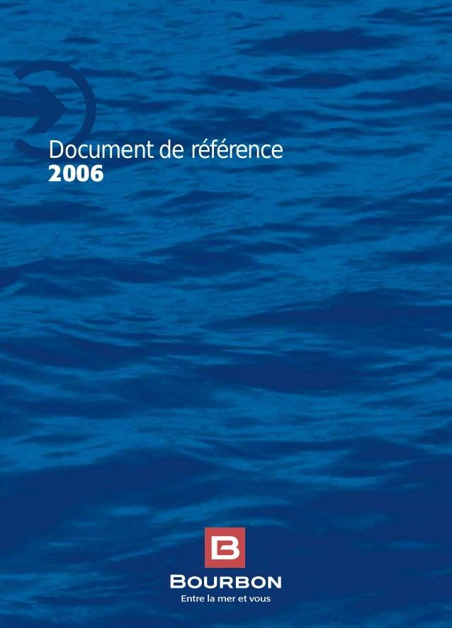 2006 Offshore Remorquage & Sauvetage Vrac Documentderéférence2006 Document de référence , une réussitehumaine technologiqu...