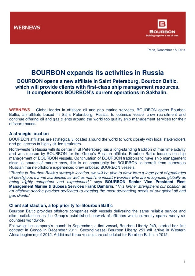 Paris, December 15, 2011 1 BOURBON expands its activities in Russia BOURBON opens a new affiliate in Saint Petersburg, Bou...