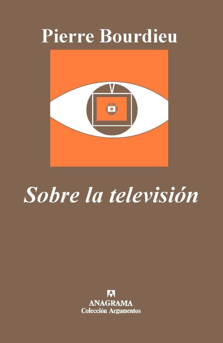 Bourdieu - Sobre la Televisión
