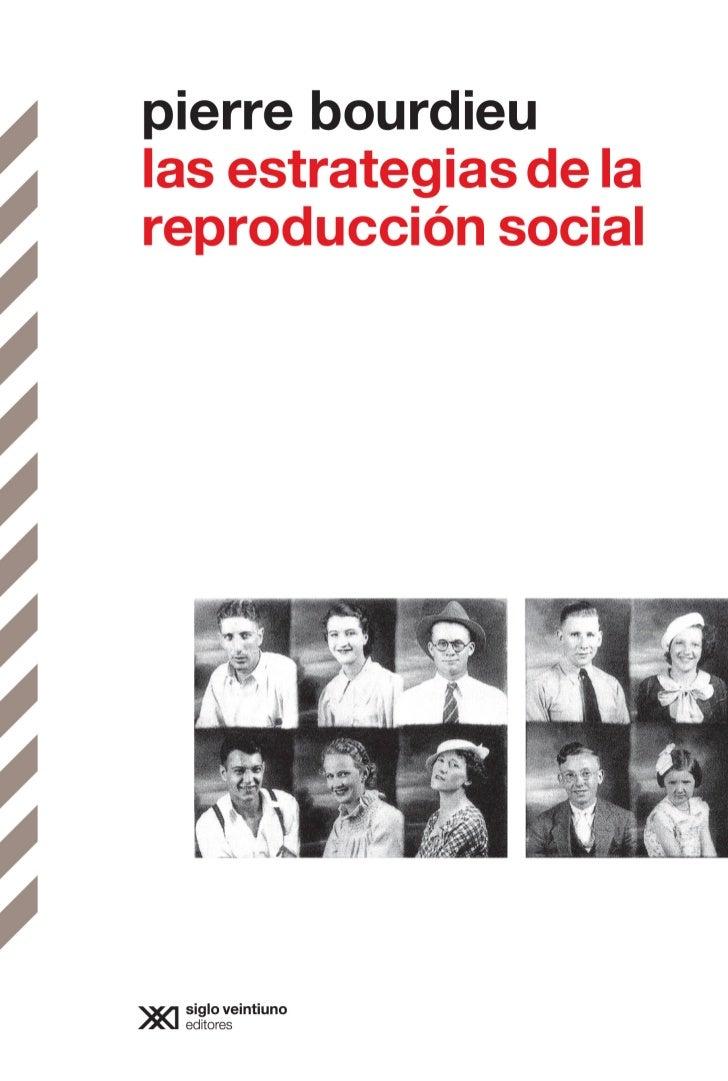 parte i                       Reproducción y dominaciónBourdieu-int.indd 29                               12/08/11 11:47