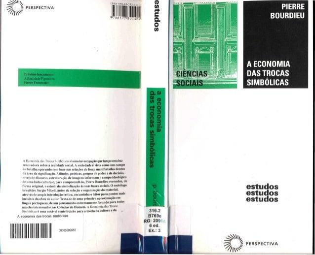 Bourdieu, p. a economia das trocas simbólicas