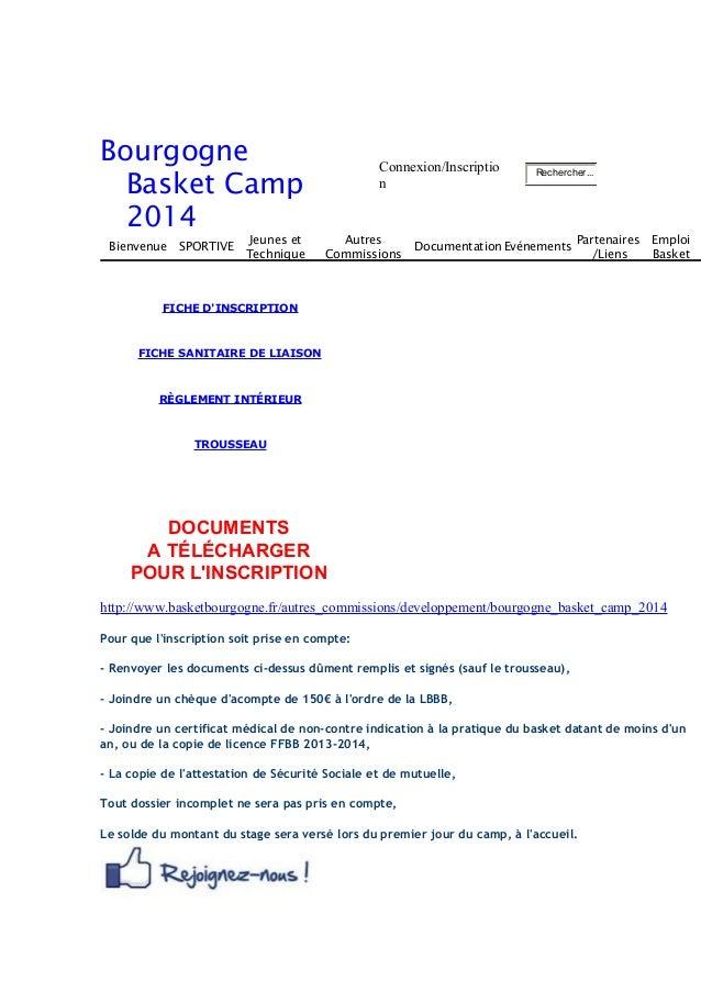 Bourgogne  Basket Camp  2014  Connexion/Inscriptio  n  Rechercher...  Bienvenue SPORTIVE  Jeunes et  Technique  Autres  Co...