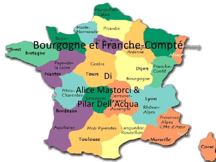 Bourgogne et Franche-Compté Di Alice Mastorci & Pilar Dell'Acqua