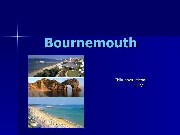 "Bournemouth Chikunova Jelena 11 ""A"""
