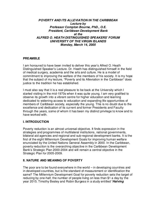 POVERTY AND ITS ALLEVIATION IN THE CARIBBEANLecture byProfessor Compton Bourne, PhD., O.E.President, Caribbean Development...
