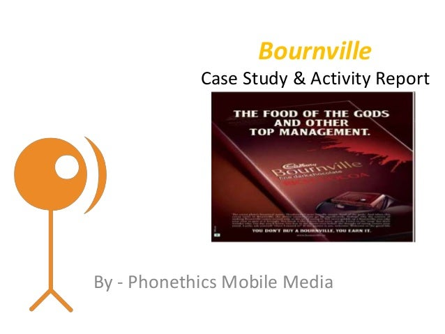 BournvilleCase Study & Activity ReportBy - Phonethics Mobile Media