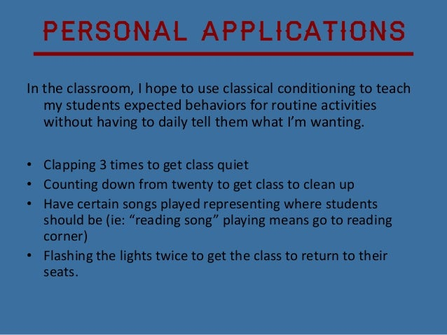 Classical Conditioning In The Classroom 10 638gcb1352983999