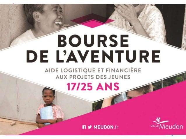 C'est quoi « la Bourse de l'aventure » ? La Bourse de l'aventure est une aide logistique et financière apportée par la mai...