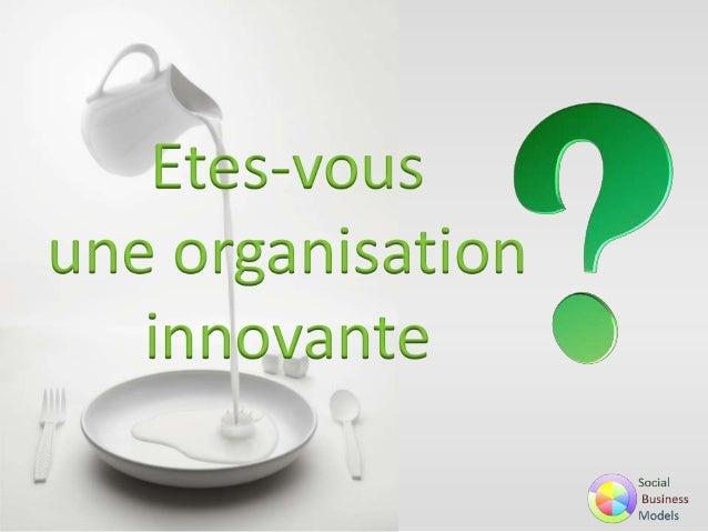 Etes-vous une organisation innovante