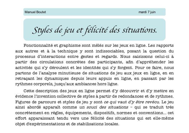 Manuel Boutet                                              mardi 7 juin        Styles de jeu et félicité des situations. ...