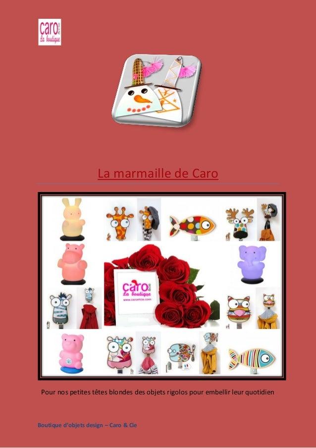 Boutique d'objets design – Caro & Cie La marmaille de Caro Pour nos petites têtes blondes des objets rigolos pour embellir...