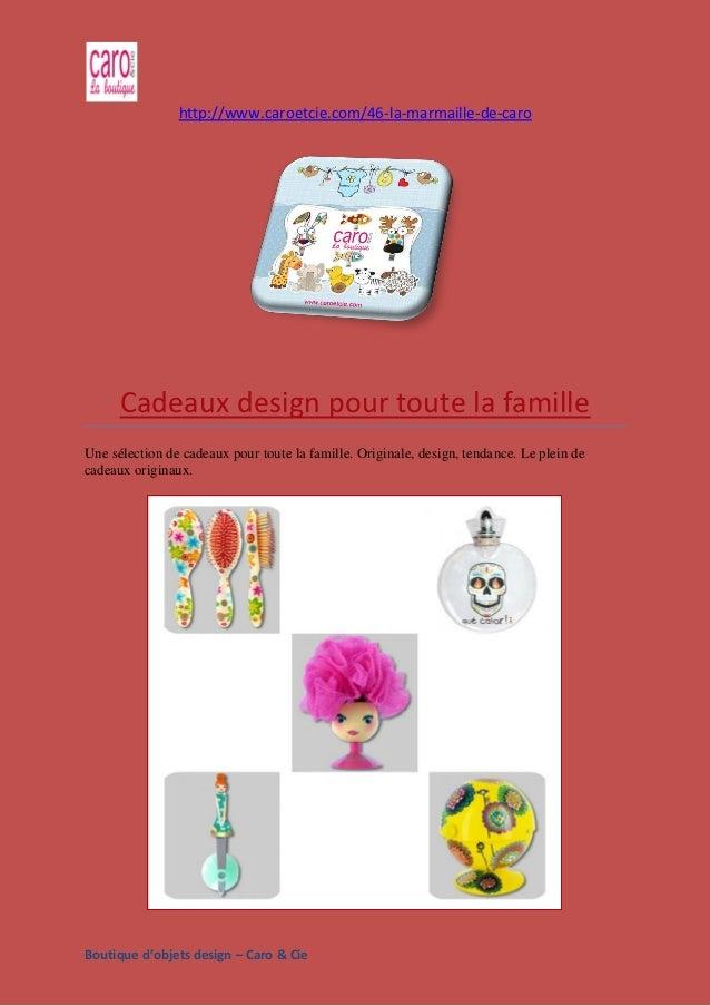 Boutique d'objets design – Caro & Cie http://www.caroetcie.com/46-la-marmaille-de-caro Cadeaux design pour toute la famill...