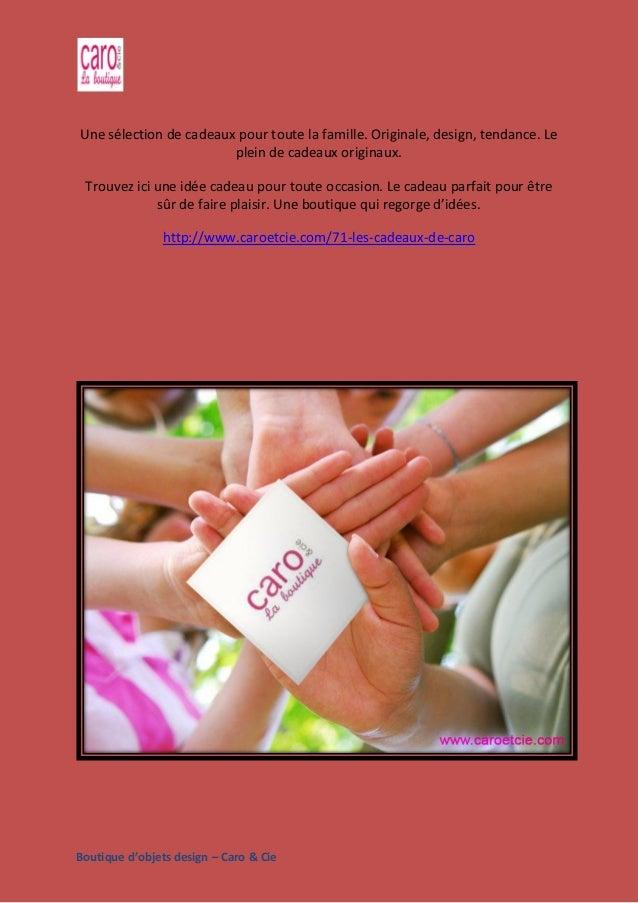Boutique d'objets design – Caro & Cie Une sélection de cadeaux pour toute la famille. Originale, design, tendance. Le plei...