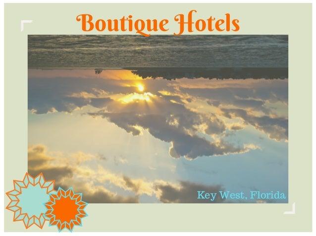Boutique Hotels Key West, Florida