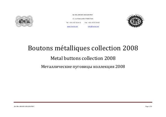 Sté Nlle JANVIER GRUSON PRAT  17, rue Pastourelle F75003 Paris  Tel : +33 1 42 72 14 11 Fax : +33 1 42 72 54 19  www.frame...