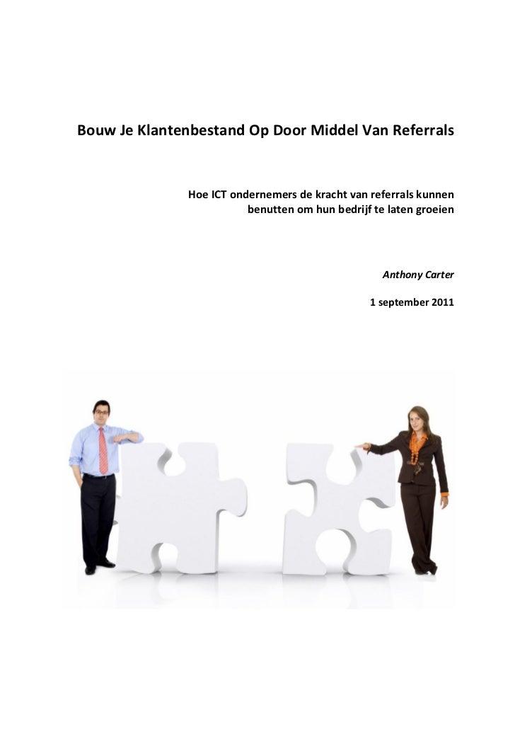 Bouw Je Klantenbestand Op Door Middel Van Referrals                           ...