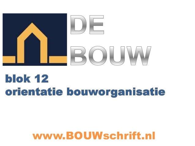 www.BOUWschrift.nl