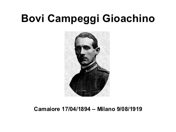 Bovi Campeggi Gioachino Camaiore 17/04/1894 – Milano 9/08/1919
