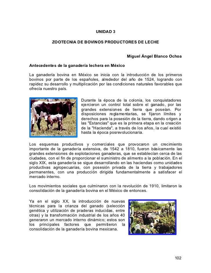 UNIDAD 3            ZOOTECNIA DE BOVINOS PRODUCTORES DE LECHE                                                       Miguel...