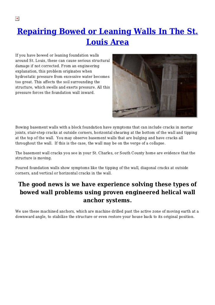 Repairing Bowed or Leaning Walls In The St.               Louis AreaIf you have bowed or leaning foundation wallsaround St...