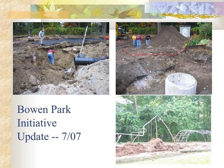 Bowen Park Initiative Update -- 7/07