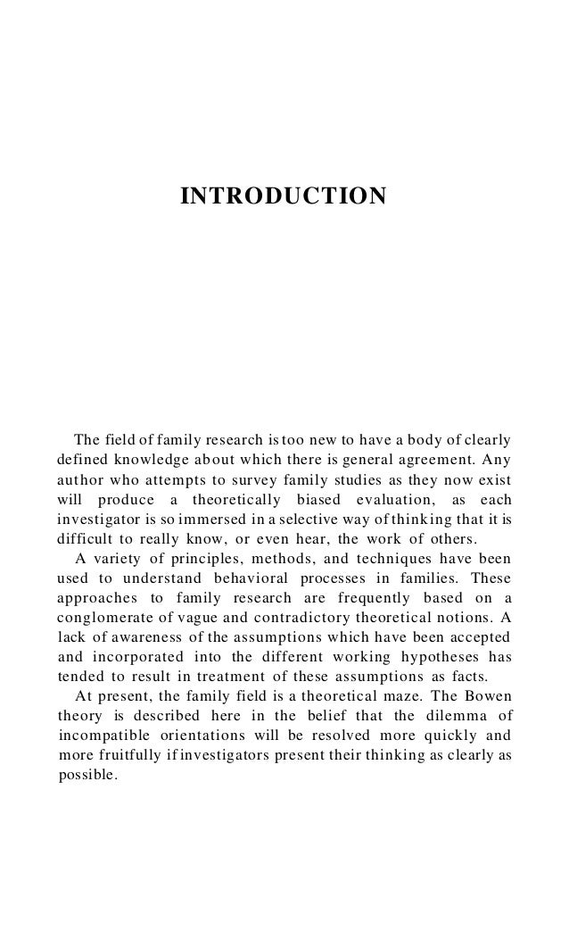 2 The Bowen Family Theory and Its Uses The Bowen theory consists of a series of eight working concepts and hypotheses, whi...