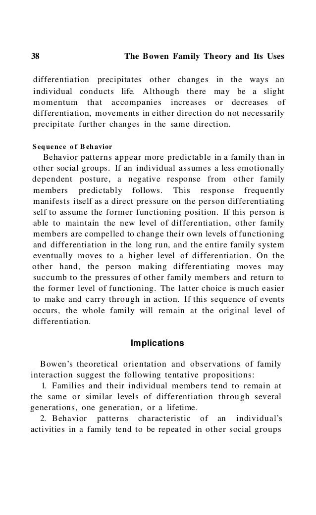 42 The Bowen Family Theory and Its Uses trends more clearly than data that describe how individual family members are geog...