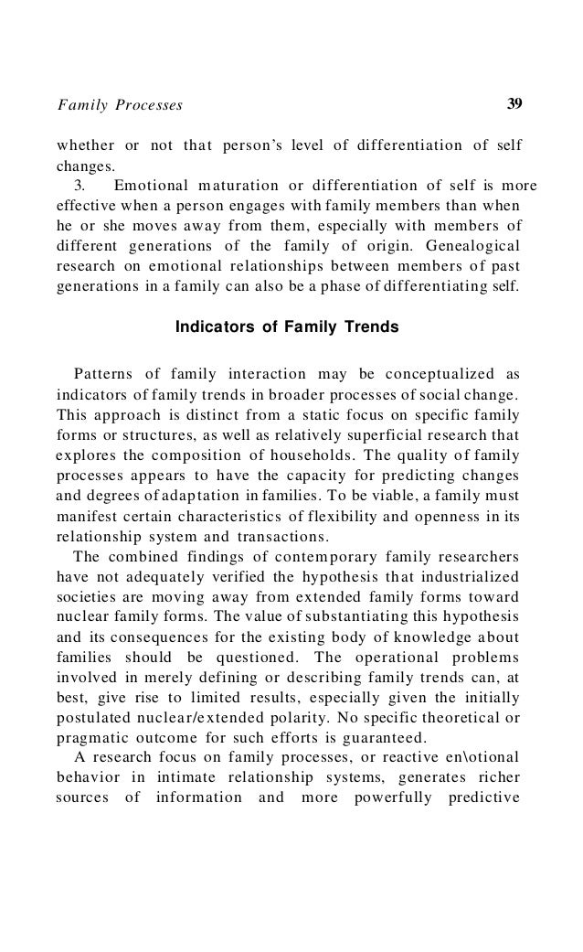 Family Processes 43 Data of this kind question the significance of research that examines the structure rather than behavi...