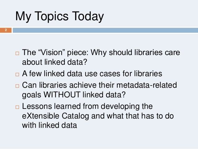 Linked Data:  Why Bother? Slide 2