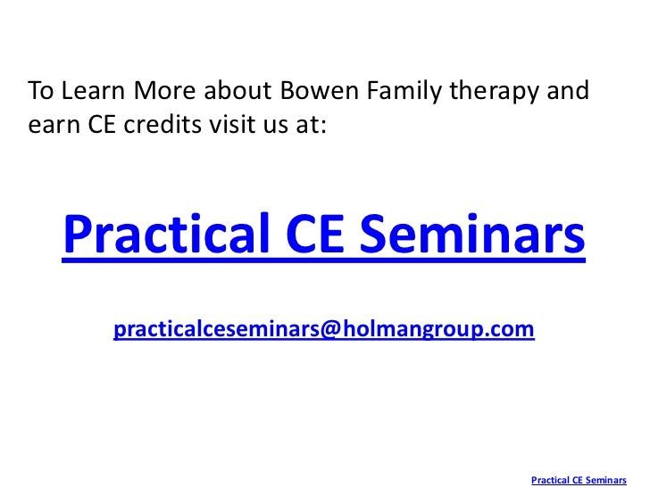 the bowenian approach to family therapy Bowen family systems theory and practice: bowen's approach murray bowen's family systems theory family therapy conference by talking about his own family.