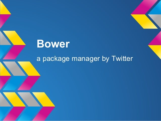 Bowera package manager by Twitter