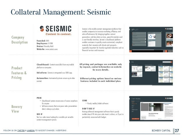 BOWERY CAPITAL Collateral Management: Seismic 27 Company Description ! ! ! ! Founded: 2011 Employees: 51-200 Status: Priva...