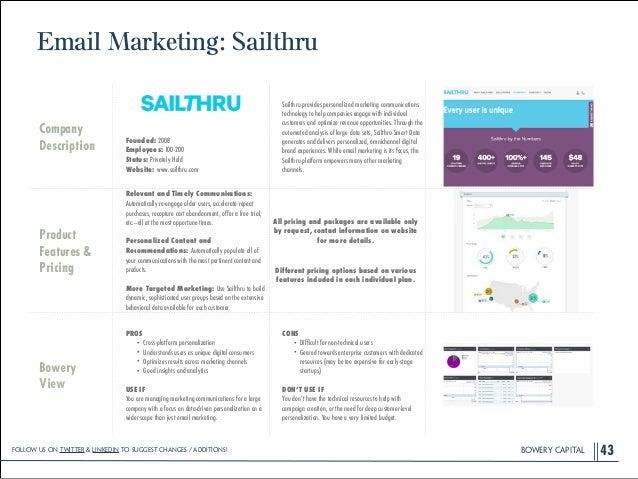BOWERY CAPITALBOWERY CAPITAL Email Marketing: Sailthru 43 Company Description ! ! ! ! Founded: 2008 Employees: 100-200 Sta...