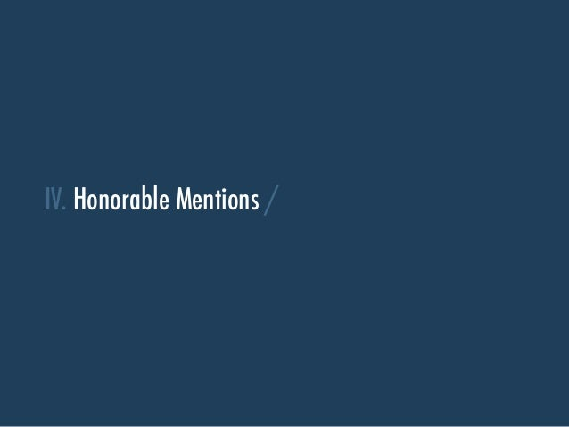 IV. Honorable Mentions /