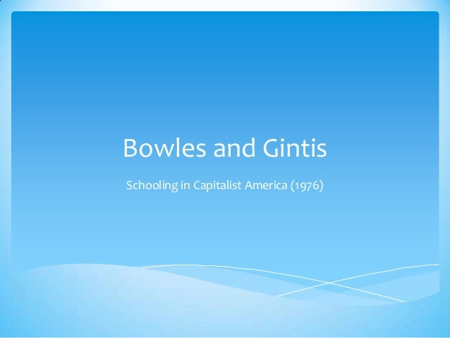 bowles and gintis education and inequality