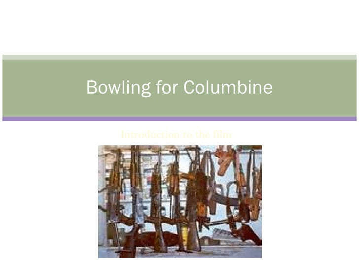 An analysis of bowling for columbineby michael moore