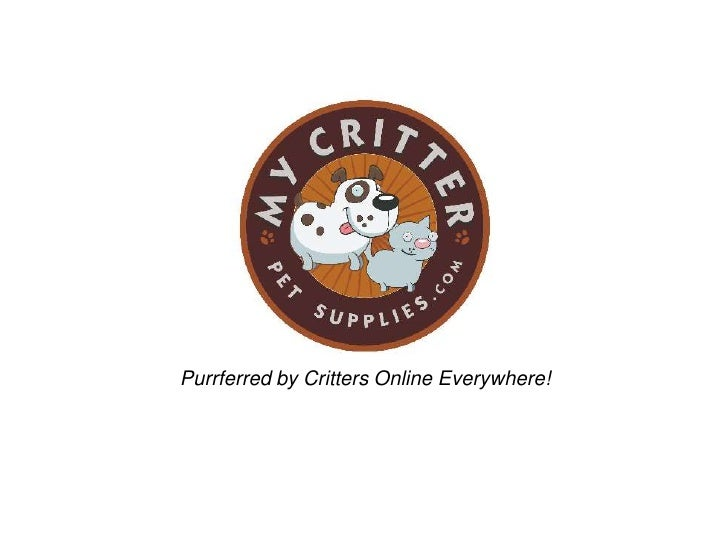 Purrferred by Critters Online Everywhere!<br />