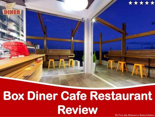 Box Diner Cafe Restaurant Review  Box Diner Cafe Restaurant in Fyshwick Canberra