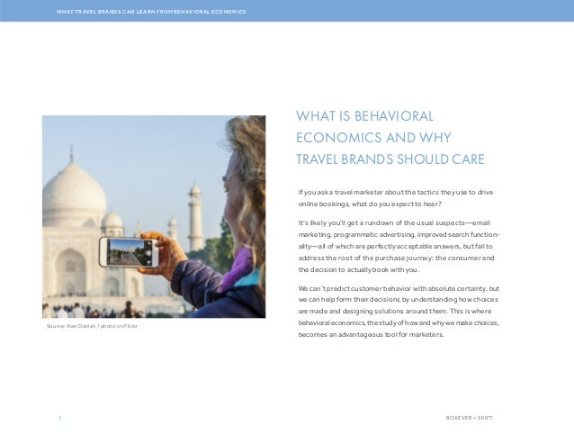 5 WHAT TRAVEL BRANDS CAN LEARN FROM BEHAVIORAL ECONOMICS BOXEVER + SKIFT WHAT IS BEHAVIORAL ECONOMICS AND WHY TRAVEL BRAND...