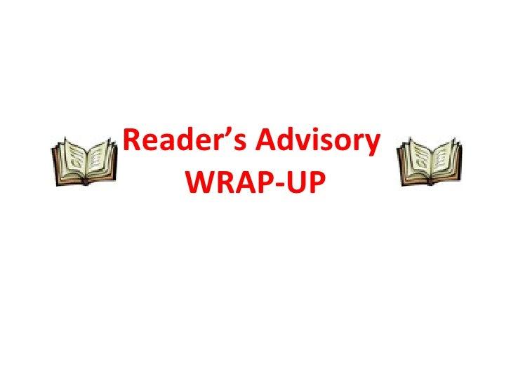 Reader's Advisory  WRAP-UP
