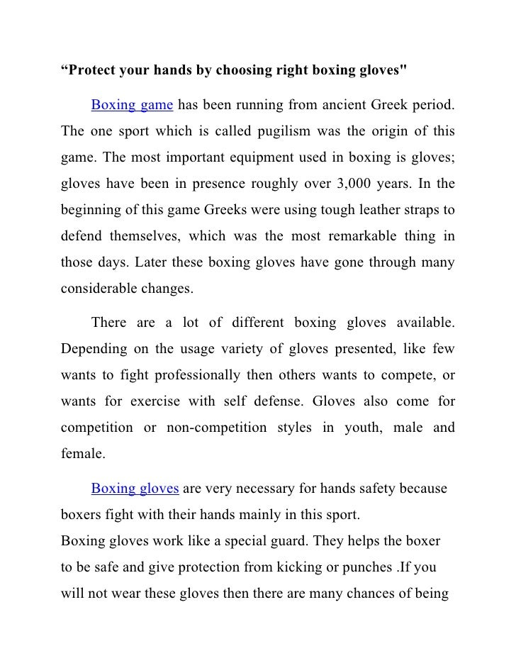 """""""Protect your hands by choosing right boxing gloves""""       Boxing game has been running from ancient Greek period. The one..."""
